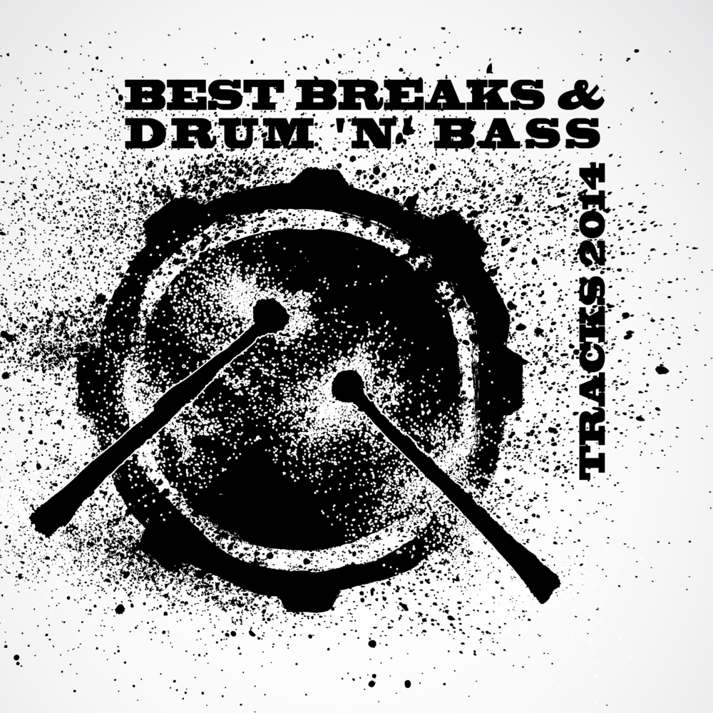 Best Breaks & Drum 'n' Bass Tracks 2014, Breakdrum Recordsings