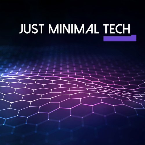 Just Minimal Tech, Vol. 1 - Future Sonic Media