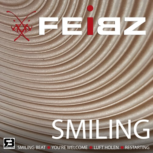 RichBitch Productions - FEIBZ - Smiling (EP)