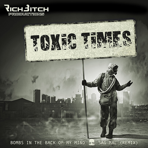 RichBitch Productions - Toxic Times (EP)