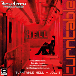 RichBitch Productions - Turntable Hell Vol. 1